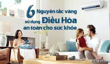 6 Nguyên tắc vàng giúp sử dụng điều hòa an toàn cho sức khỏe