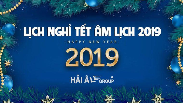 Hải Âu Group lịch nghỉ tết kỷ hợi 2019