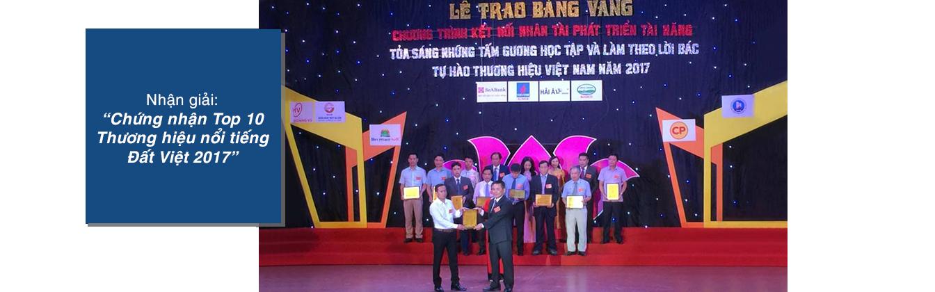 Chứng nhận Top 10 Thương hiệu nổi tiếng Đất Việt 2017